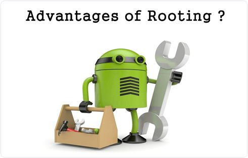 advantages of android phone/mobile rooting